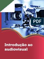 Introdução ao audiovisual
