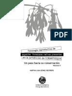 Fenolog__a Reproductiva de Especies Forestales Nativas de CORANTIOQUIA, Un Paso Hacia Su Conservaci__n. Volumen II