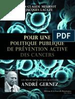 Pour une politique publique de prévention active des cancers   Les propositions du Docteur André Gernez by Jean-Claude Meuriot, Jacques Lacaze (z-lib.org)