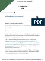 Carta Branca Para a Morte - 16-01-2021 - Janio de Freitas - Folha