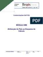 CAP.6 - TR MM - Customizing - Atribuição do País a esquema de cálculo