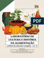 Laboratório de Cultura e História da Alimentação - práticas de ensino e pesquisa