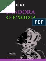 Pandora o E'xodia - Daniel Olmedo