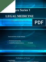 Lecture Series 1. Legal Medicine