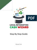1. Local Retargeting Cash Wizard - GUIDE