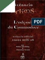 Arkeos, Scénario, L'odyssée du Commodore