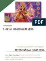 Introdução as linhas clássicas do Yoga - Jnana, Karma, bakthi e Raja