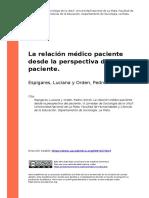 Espigares, Luciana y Orden, Pedro (2010). La Relacion Medico Paciente Desde La Perspectiva Del Paciente (1)