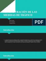 ADMINISTRACIÓN DE LAS MEDIDAS DE TRÁFICO