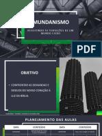 Mundanismo - Encontro  01