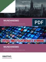 Mundanismo - Encontro 03