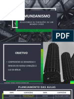 Mundanismo - Encontro  06