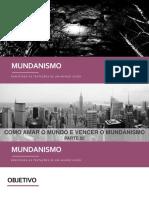 Mundanismo - Encontro 09
