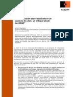 """""""La cooperación descentralizada en un contexto de crisis. Un enfoque desde las ONGD"""". Ponencia de Ignacio Eguizábal, director de Alboan, presentada en el 8º encuentro de Coordinadoras Autonómicas"""