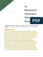 An Elastomeric Impression Material Breakthrough