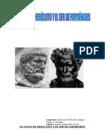 El Logos de Heráclito y El Ser de Parménides