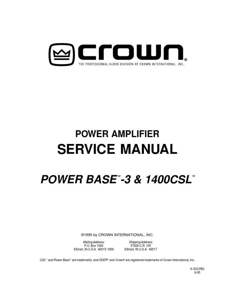 Crown 1400 Csl Service Manual Amplifier Operational Making Power 30 8211 100watts
