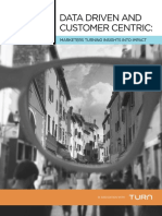 Data Driven and Customer Centric