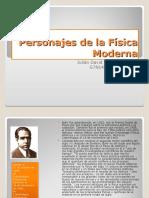 Personajes Importantes de la Física Moderna