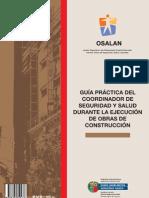 GUÍA PRÁCTICA DEL COORDINADOR DE SEGURIDAD Y SALUD DURANTE LA EJECUCIÓN DE OBRAS DE CONSTRUCCIÓN  DE OSALAN