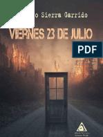 Viernes 23 de julio- Alfonso Sierra Garrido