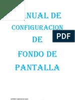MANUAL DE CONFIGURACION DE FODO DE PANTALLA