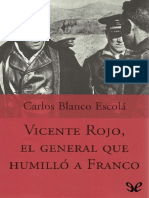 Vicente Rojo, el general que humillo a Franco