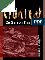 Crônicas de Gerson Travesso 8 - J.J.Gremmelmaier