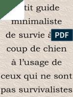 VIS9VIES-Petit_guide_minimaliste_de_survie_a_un_coup_de_chien_a_lusage_de_ceux_qui_ne_sont_pas_survivalistes