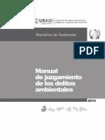 Manual de Juzgamiento de los delitos ambientales Guatemala 2010