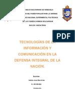 TECNOLOGÍAS DE LA INFORMACIÓN Y COMUNICACIÓN EN LA DEFENSA INTEGRAL DE LA NACIÓN.