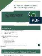 ALCANCES LABORALES Y FISCALES DE REFORMAS LEGALES EN MATERIA DE SUBCONTRATACION