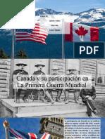 Canadá y Su Participación en La Primera Guerra