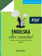 Engelska eller svenska
