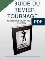 Le Guide Du Premier Tournage