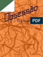 Obsessão - J.J.Gremmelmaer
