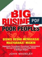 Big Business Poor Peoples - Bisnis Besar Menguasai Masyarakat Miskin