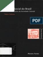 Pedro Calmon - História Social do Brasil - Vol. 1