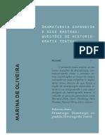 OLIVEIRA, Marina de. Dramaturgia Expandida e Seus Rastros - Questões de Historiografia Teatral
