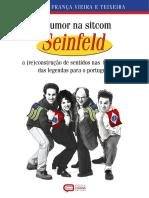 O HUMOR NA SITCOM SEINFELD a (Re)Construção de Sentidos Nas Traduções Das Legendas Para o Português
