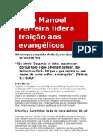 Bispo Manoel Ferreira lidera traição aos evangélicos
