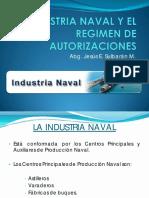 4.- La Industria Naval y El Regimen de Autorizaciones
