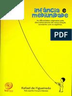 Infancia e Mediunidade (Psicografia Rafael de Figueiredo - Espirito Francois Rabelais) (1)