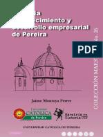 JAIME MONTOYA HISTORIA DEL CRECIMIENTO Y DLLO EMPRESARIAL EN PEREIRA