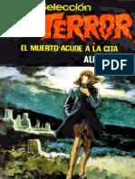 El Muerto Acude a La Cita - Regaldie, Alf --1
