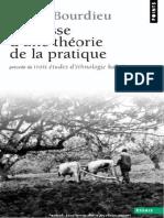 Esquisse d'Une Théorie de La Pratique Précédé de Trois Études d'Ethnologie Kabyle by Pierre Bourdieu (Z-lib.org)