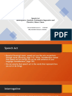 Speech Act (Interrogative, Question, Exclamative Imperative and Directive, Minor Clause)