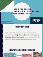 Bajo Desarrollo Socioeconómico de Los Países Latinoamericanos (4)
