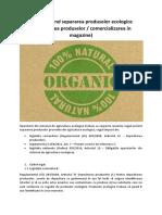 Reguli privind separarea produselor ecologice (depozitarea produselor / comercializarea in magazine)