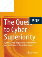The Quest to Cyber Superiority_ Cybersecurity Regulations, Frameworks, and Strategies of Major Economies ( PDFDrive )